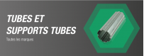 Tubes & Support tubes